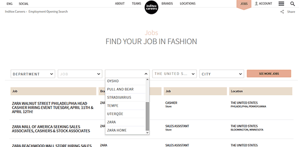 """After you click the button you will be taken to the main jobs search page. Step 3 – Select """"Zara"""" from the brand list (drop-down list) and then select a country/city. Hit the """"See More Jobs"""" button to filter the results. Step 4 – Click the job title link to learn more about the employment opportunity. If the option to apply online exists there will be an """"Apply"""" button."""